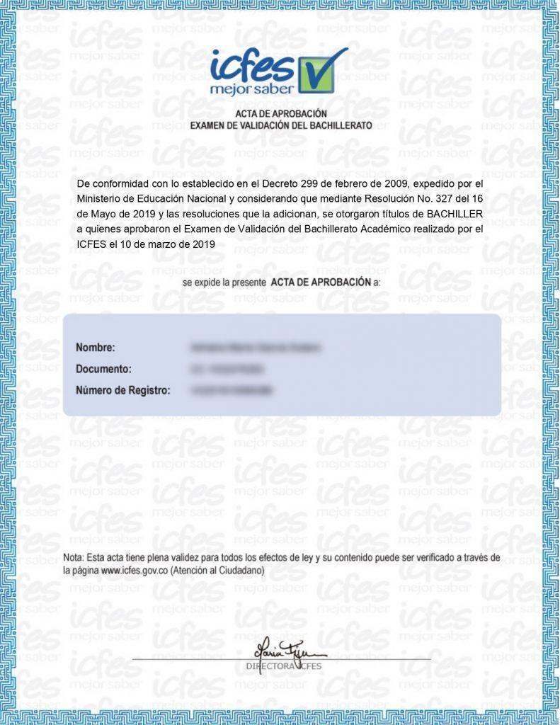 Ejemplo del acta de grado emitida por el ICFES. Es uno de los certificados que otorga el ICFES por validar el bachillerato en un solo examen.