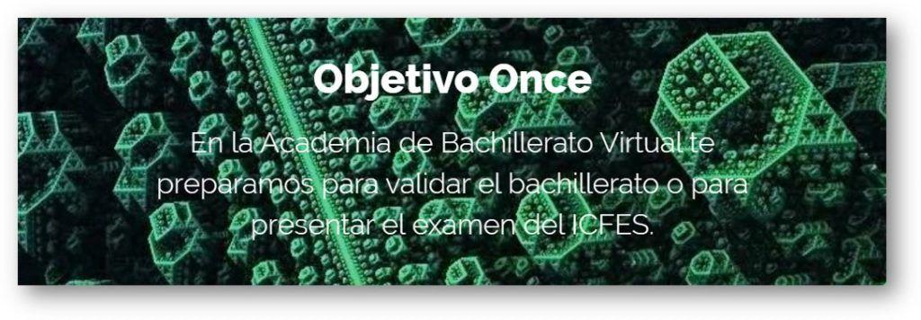 Objetivo Once. Programa de preparación para validar el bachillerato en un solo examen con el ICFES