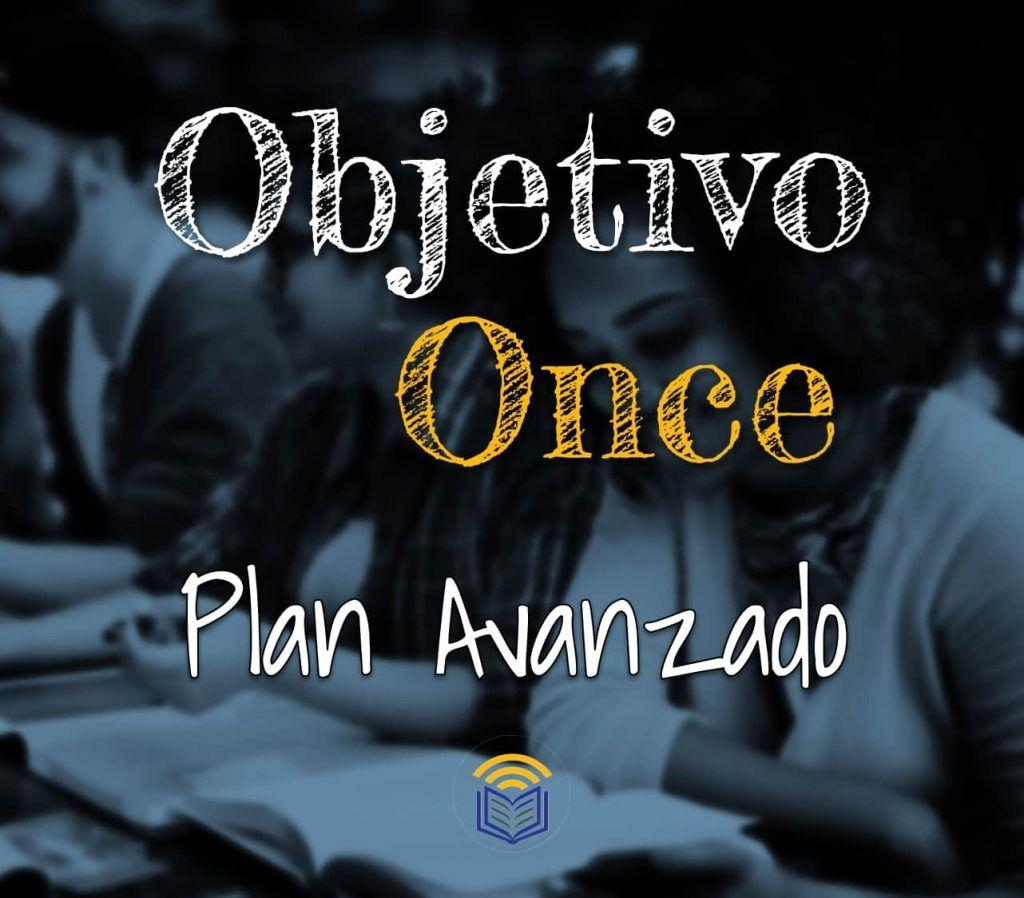 Objetivo Once Plan Avanzado