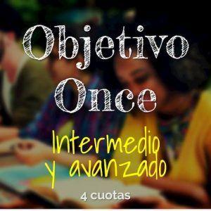 Programa Objetivo Once, Niveles Intermedio y Avanzado. Validación del Bachillerato Virtual. Pago en cuatro cuotas.
