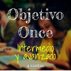 Programa Objetivo Once Niveles Intermedio y Avanzado. Validación del Bachillerato Virtual. Pago en 4 cuotas.